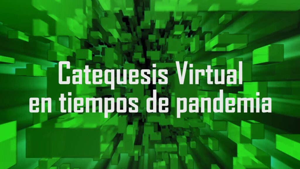 Catequesis Virtual